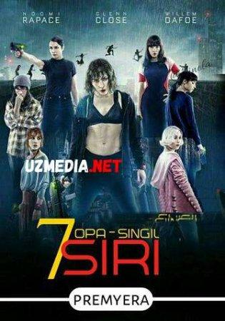 YETTI OPA SINGIL SIRI / ТАЙНА 7 СЕСТЕР Uzbek tilida O'zbekcha tarjima kino 2020 HD tas-ix skachat