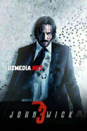 JON UIK 3 PREMYERA / ДЖОН УИК 3 Uzbek tilida O'zbekcha tarjima kino 2020 HD tas-ix skachat