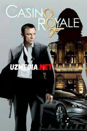 AGENT 007 KAZINO ROYAL / АГЕНТ 007 КАЗИНО РОЯЛЬ Uzbek tilida O'zbekcha tarjima kino 2018 HD tas-ix skachat