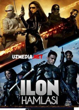 ILON HAMLASI / БРОСОК КОБРЫ Uzbek tilida O'zbekcha tarjima kino 2018 HD tas-ix skachat