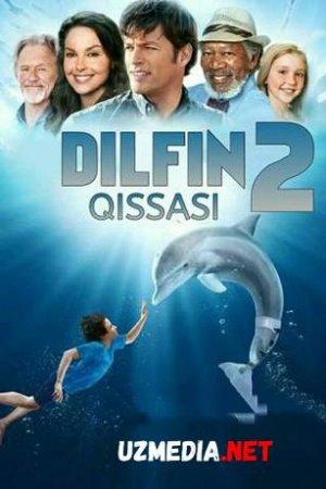 DILFIN QISSASI 2 / ИСТОРИЯ ДЕЛЬФИНА 2 Uzbek tilida O'zbekcha tarjima kino 2018 HD tas-ix skachat