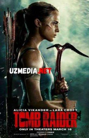 TOMB RAYDER LARA KROFT / ЛАРА КРОФТ Uzbek tilida O'zbekcha tarjima kino 2019 HD tas-ix skachat