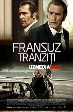 Fransuz tranziti Uzbek tilida O'zbekcha tarjima kino 2014 HD tas-ix skachat